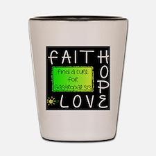Faith, Hope, Love, Cure Shot Glass