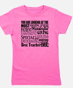 Looking at the BEST Teacher Ever Girl's Tee