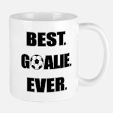 Best. Goalie. Ever. Mug