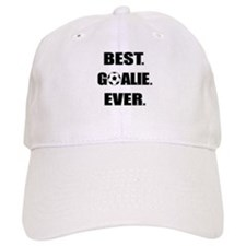 Best. Goalie. Ever. Baseball Baseball Cap
