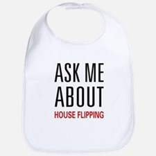 Ask Me House Flipping Bib