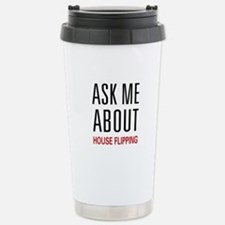 Ask Me House Flipping Stainless Steel Travel Mug