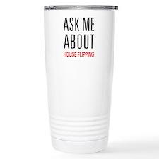 Ask Me House Flipping Travel Mug