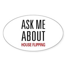 Ask Me House Flipping Oval Decal