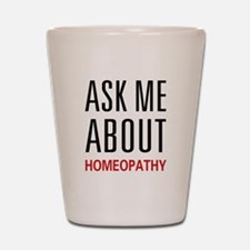 Ask Me Homeopathy Shot Glass