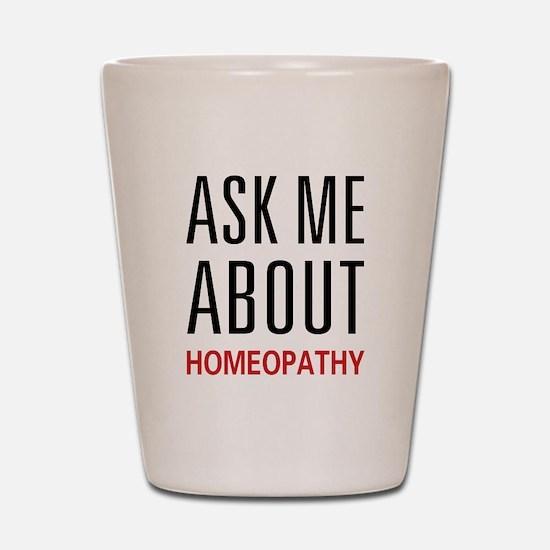 Ask Me Homeopathy Shot Glass