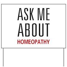 Ask Me Homeopathy Yard Sign