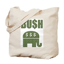 BU$H GOP Greed Tote Bag
