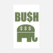 "BU$H GOP Greed 3"" by 5"" Decal"