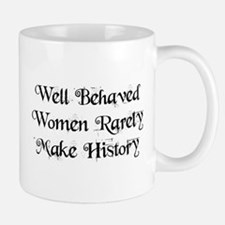 Well Behaved Mug