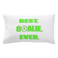 Best. Goalie. Ever. Green Pillow Case