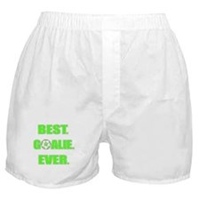 Best. Goalie. Ever. Green Boxer Shorts