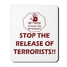Stop Terrorist Releases Mousepad