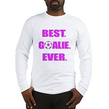 Best. Goalie. Ever. Purple Long Sleeve T-Shirt
