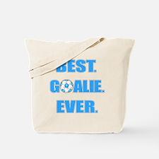 Best. Goalie. Ever. Blue Tote Bag
