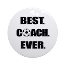 Best. Coach. Ever. Black Ornament (Round)