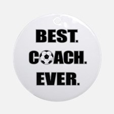 Best. Coach. Ever. Black Ornament (Round)