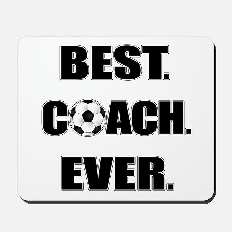 Best. Coach. Ever. Black Mousepad