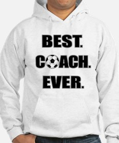 Best. Coach. Ever. Black Hoodie