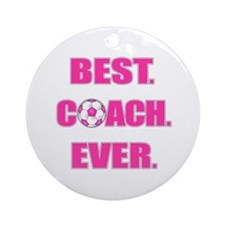 Best. Coach. Ever. Pink Ornament (Round)