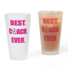 Best. Coach. Ever. Pink Drinking Glass