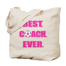 Best. Coach. Ever. Pink Tote Bag