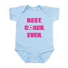 Best. Coach. Ever. Pink Infant Bodysuit