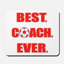 Best. Coach. Ever. Red Mousepad