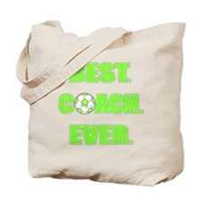 Best. Coach. Ever. Green Tote Bag