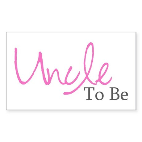 Uncle To Be (Pink Script) Rectangle Sticker