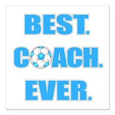 "Best. Coach. Ever. Blue Square Car Magnet 3"" x 3"""