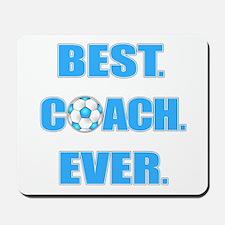 Best. Coach. Ever. Blue Mousepad