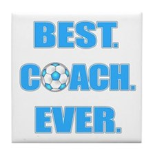 Best. Coach. Ever. Blue Tile Coaster