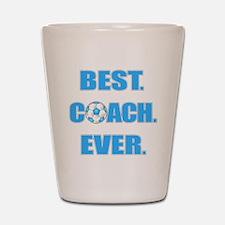 Best. Coach. Ever. Blue Shot Glass
