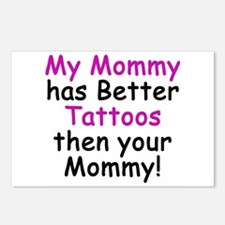My Mommy has better Tattoos Postcards (Package of