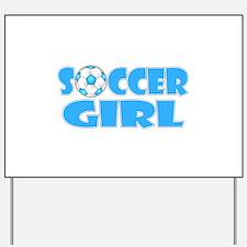 Soccer Girl Blue Text Yard Sign