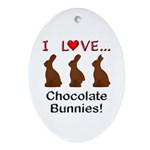 I Love Chocolate Bunnies Ornament (Oval)