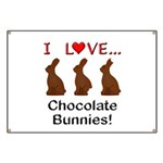 I Love Chocolate Bunnies Banner