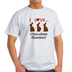 I Love Chocolate Bunnies Light T-Shirt