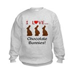 I Love Chocolate Bunnies Kids Sweatshirt