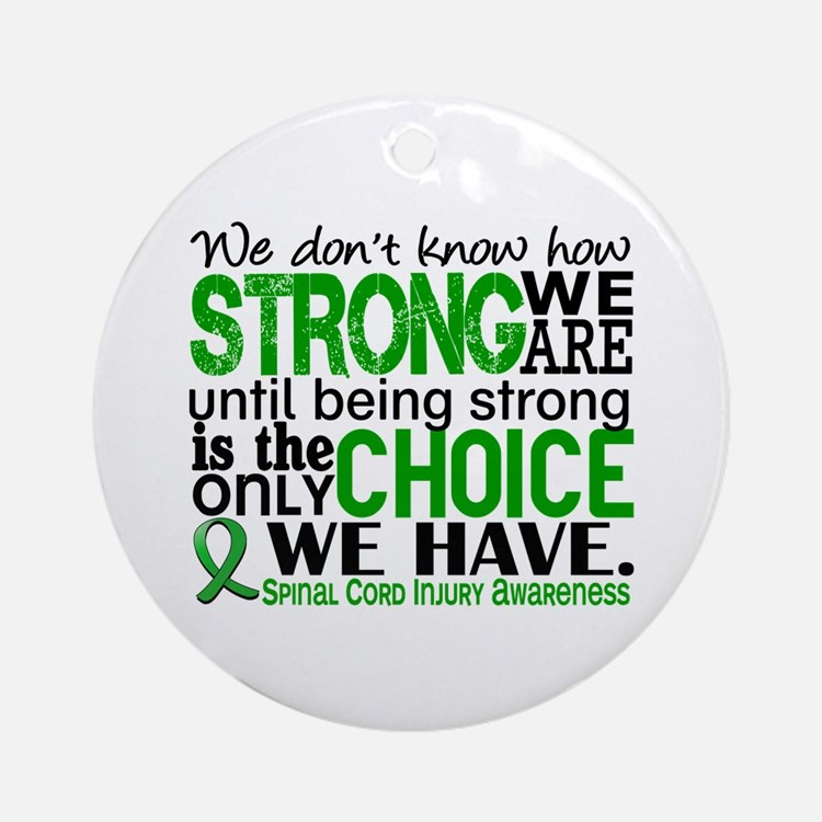 Spinal Cord Injury HowStrongWeAre Ornament (Round)