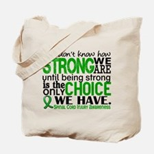 Spinal Cord Injury HowStrongWeAre1 Tote Bag