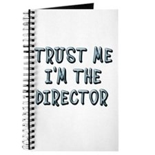 Trust Me Im the Director Journal