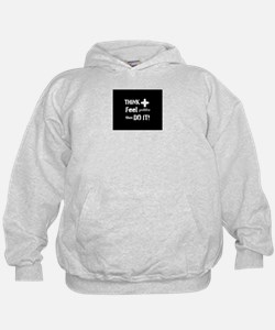 Positive Thinking Saying Hoodie