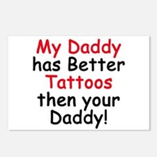 My Daddy has Better Tattoos Postcards (Package of