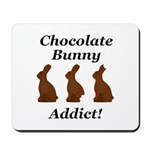 Chocolate Bunny Addict Mousepad