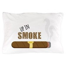 Up in Smoke Pillow Case