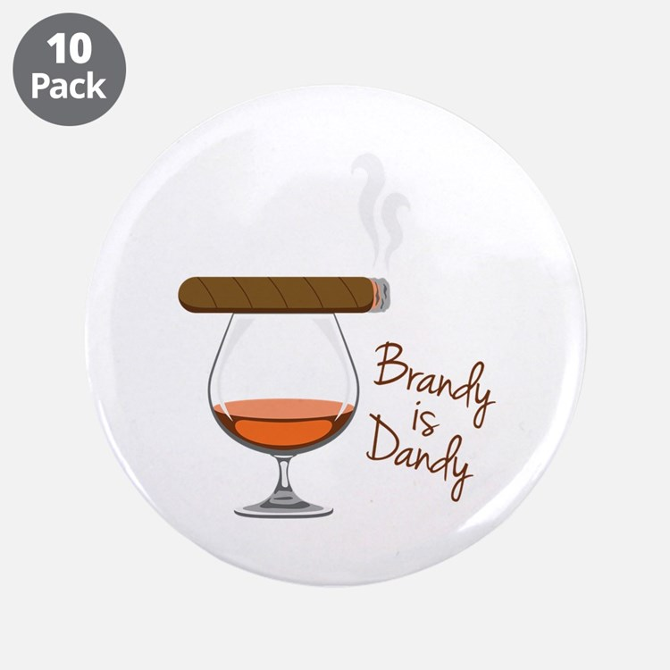"Brandy is Dandy 3.5"" Button (10 pack)"