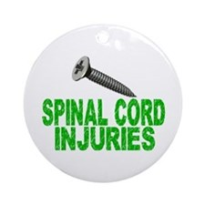 Screw Spinal Cord Injuries 1 Ornament (Round)