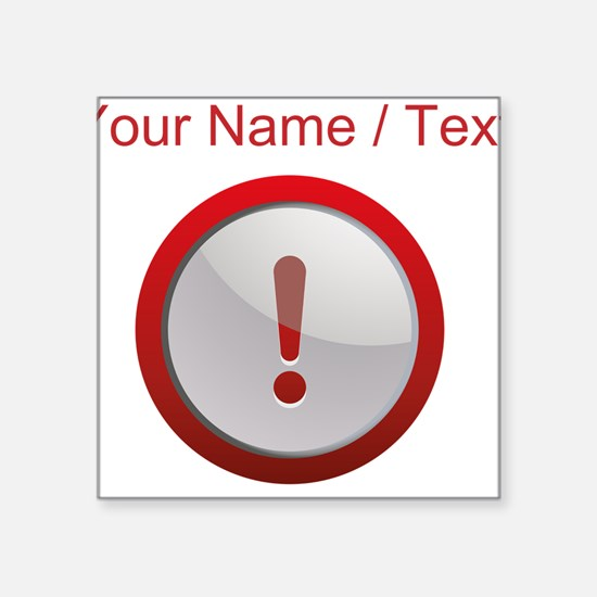 Custom Exclamation Point Sticker